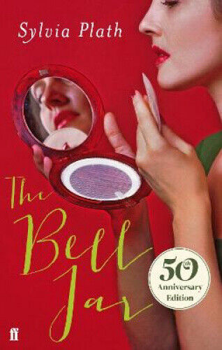 The Bell Jar by Sylvia Plath.