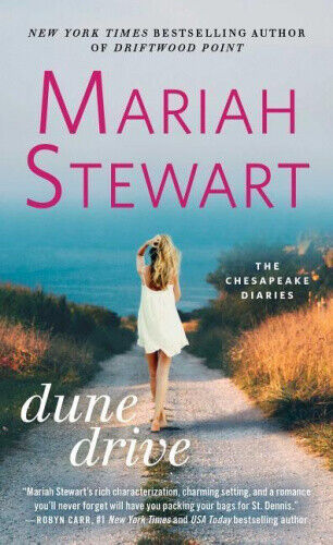 Dune Drive (The Chesapeake Diaries) by Mariah Stewart.