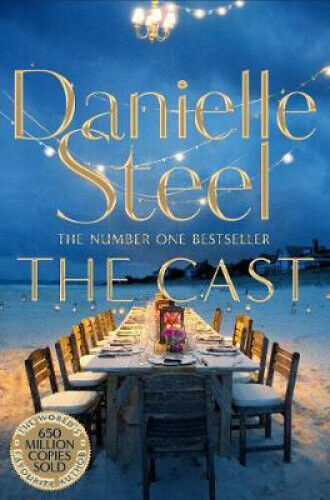The Cast by Danielle Steel.