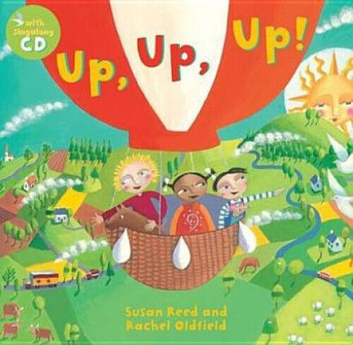 Up, Up, Up!. Written and Sung by Susan Reed by Susan Reed.