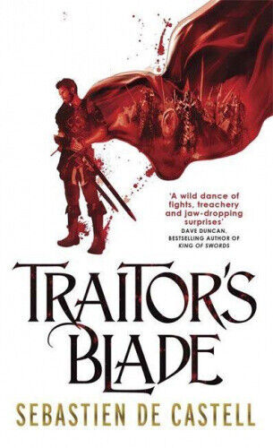 Traitor's Blade: The Greatcoats Book 1 (The Greatcoats) by Sebastien de Castell