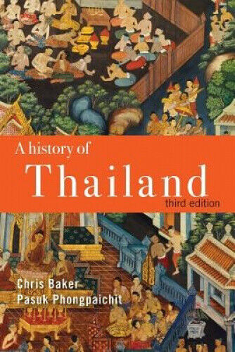 A History of Thailand by Chris Baker.