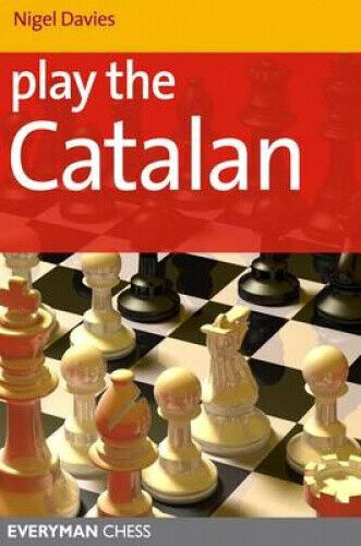 Play the Catalan by Nigel Davies.