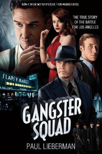The Gangster Squad: The true story of the Battle for Los Angeles.