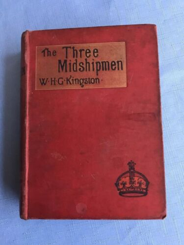 Vintage Book The Three Midshipmen By W. H. G. Kingston 1892 Hardcover