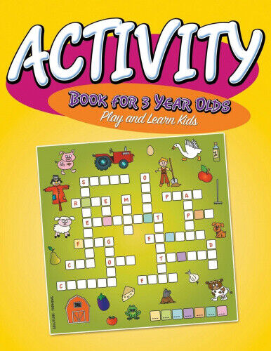Activity Book For 3 Year Olds: Play and Learn Kids by Publishing Llc, Speedy.