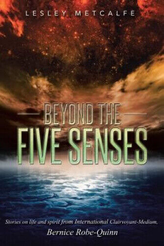 Beyond the Five Senses: Stories on Life and Spirit from International