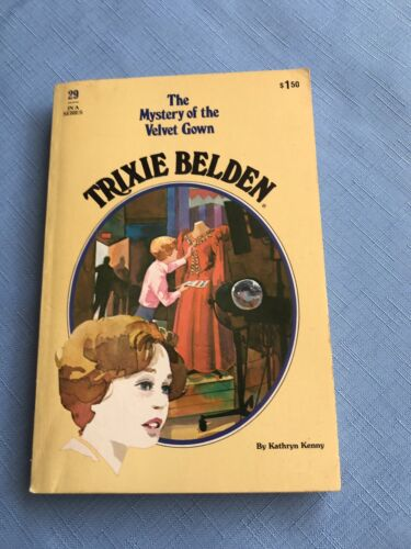 Trixie Book The Mystery Of The Gown By Kathryn Kenny No 29