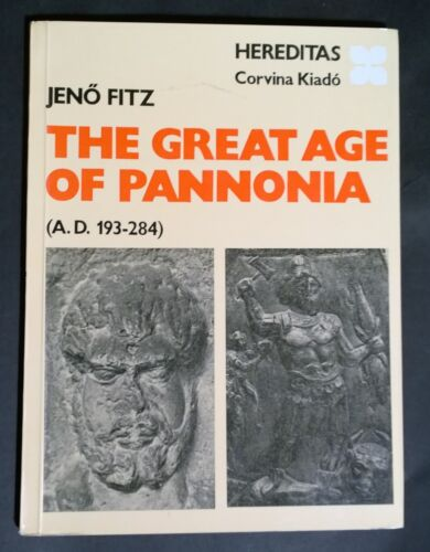 The Great Age of Pannonia - Roman Archaeology - Free Shipping!