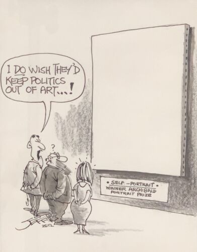 Cartoon Drawing By Jeff Hook 'I Do Wish They Would Keep Politics Out Of Art'