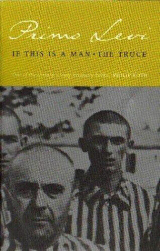 If This Is a Man/The Truce by Primo Levi.