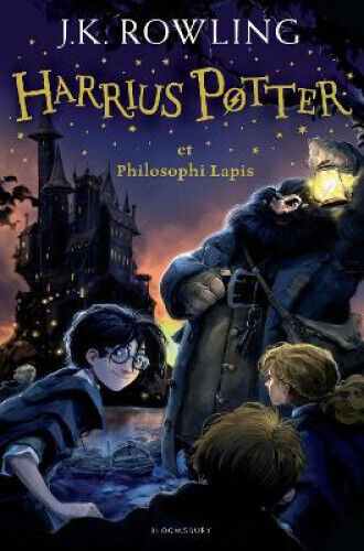 Harry Potter and the Philosopher's Stone Latin: Harrius Potter et Philosophi