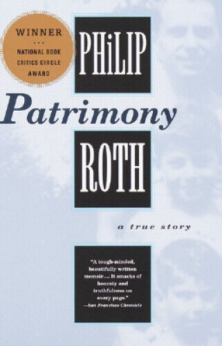 Patrimony: a True Story by Philip Roth.