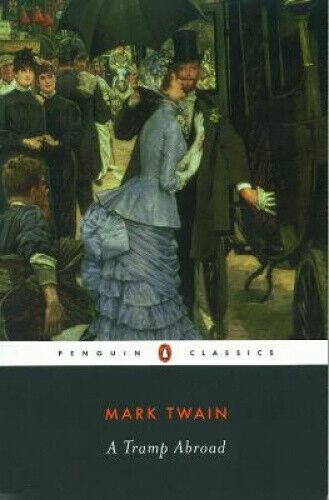 A Tramp Abroad, by Mark Twain.