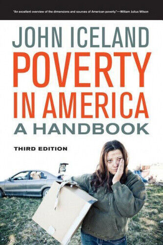 Poverty in America: A Handbook by Iceland, John.