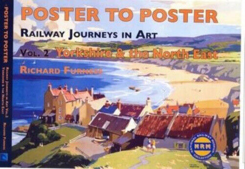 Railway Journeys in Art: Vol. 2 Yorkshire and North East England.