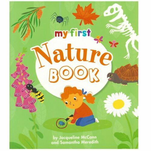 My First Nature Book by Jacqueline McCann Samantha Meredith Paperback New