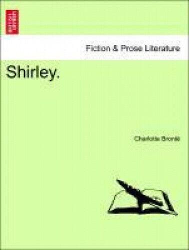 Shirley. by Charlotte Bronte.