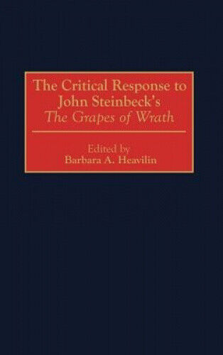 The Critical Response to John Steinbeck's The Grapes of Wrath (Critical