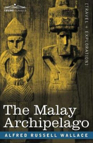 The Malay Archipelago by Alfred Russell Wallace.