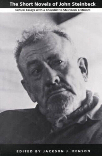 The Short Novels of John Steinbeck: Critical Essays with a Checklist to
