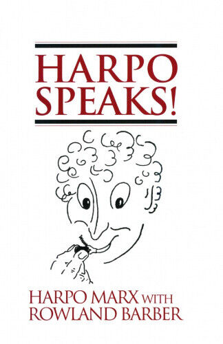 Harpo Speaks! by Harpo Marx.