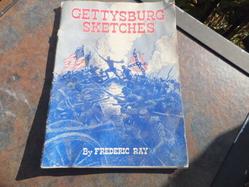 Gettysburg Sketches By Frederic Ray 1963Books - 13959
