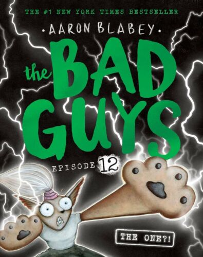 The Bad Guys Episode 12: The One?! By Aaron Blabey Paperback Book FREE AU SHIPPI