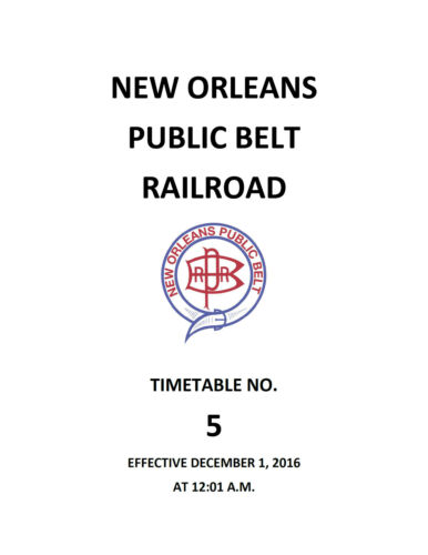 New Orleans Public Belt Railroad Timetable #5 01 DEC 2016 NOPB ETT REPRINT