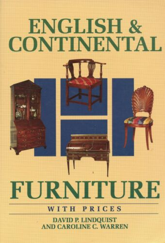 Antique English Continental Furniture - Periods Styles Values / Illustrated Book