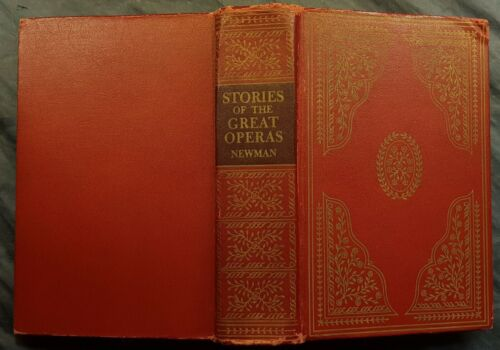 LIBRO IN INGLESE-STORIES OF THE GREAT OPERAS-ERNST NEWMAN-ED GARDEN CITY-1930