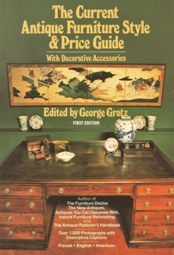 Antique Furniture Periods Styles Types American English French / Book + Values