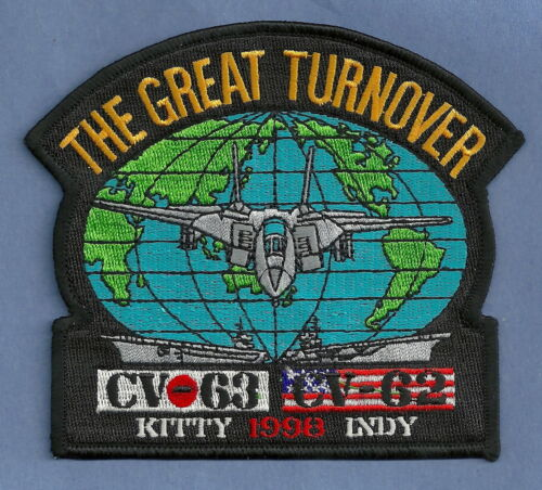 CV-63 USS KITTY HAWK CV-62 USS INDEPENDENCE 1998 GREAT TURNOVER CRUISE PATCHOriginal Period Items - 10953