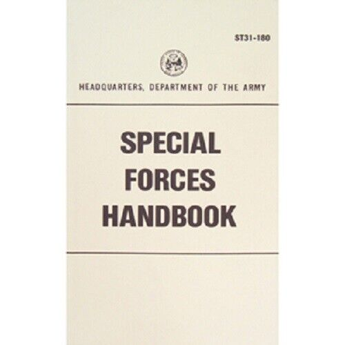 NEW  Dept US Army SPECIAL FORCES HANDBOOK Survival Book Training Manual ST31-180