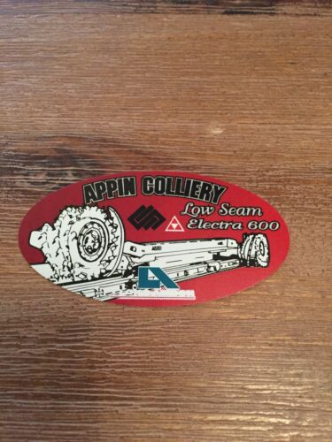 Appin Colliery Low Seam Electra 600 MINING STICKER