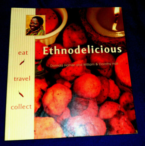 Ethnodelicious!: Cuisines & Holiday Collectables / Dorothy Hall | B/New PB, 2005