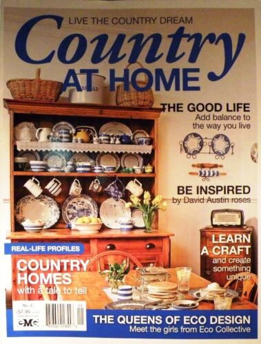 Country at Home Magazine No 6 - Country Homes With A Tale to Tell