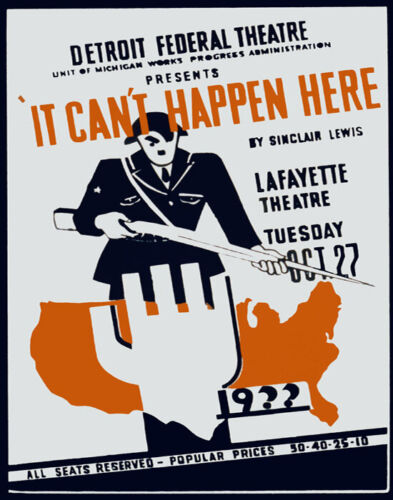 POSTER IT CAN'T HAPPEN HERE PLAY THEATER TOTALITARIANISM VINTAGE REPRO FREE S/H