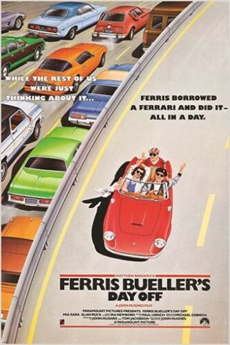 classic movie poster FERRIS BUELLER'S DAY OFF cars freeway 80's FAVE 24X36