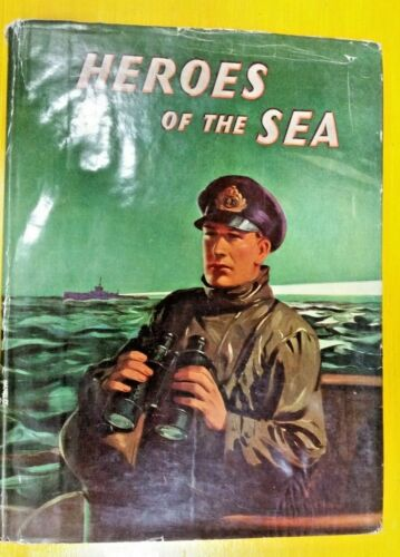 Heroes of the Sea By Douglas V. Duff (Hardcover, 19??)