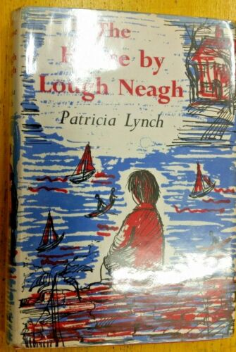 The House By Lough Neagh By Patricia Lynch (Hardcover, 1963)
