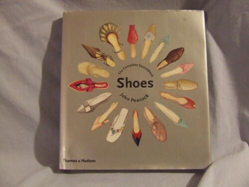 Shoes: The Complete Sourcebook by John Peacock (Hardback, 2005)
