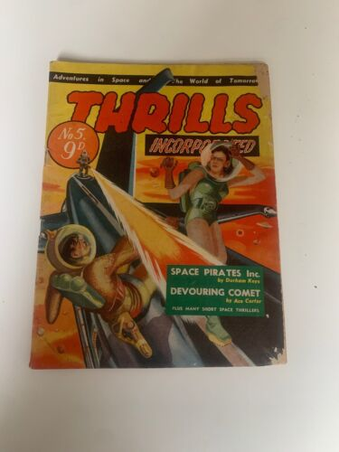 Thrills Incorporated Adventures In Space And The World Of Tomorrow No. 5 9D