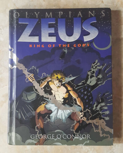 OLYMPIANS ZEUS KING OF THE GODS COMIC BOOK HARDCOVER by GEORGE O' CONNOR