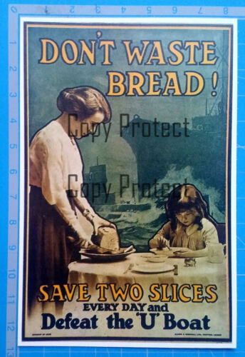 DON'T WASTE BREAD AND DEFEAT U BOAT WW1 1917 affiche poster clipping document