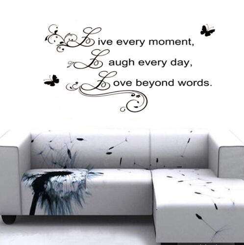 """Wall Art Quote Decal """"Live every moment,Laugh every day,Love beyond words"""""""