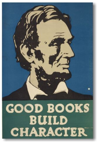 Abraham Lincoln - Good Books Build Character - Vintage Reproduction WPA POSTER