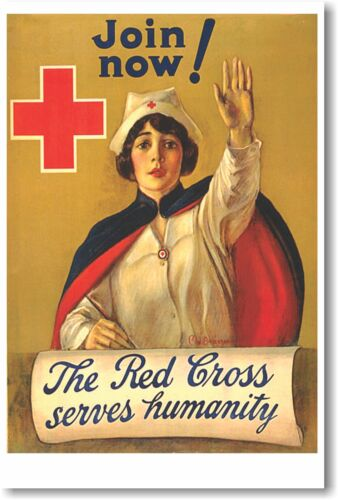 Join Now - The Red Cross Serves Humanity - NEW Vintage Reprint POSTER
