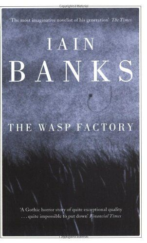 The Wasp Factory By Iain Banks. 9780349101774