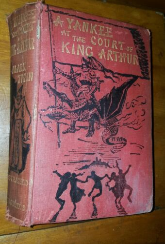A Yankee at the Court of King Arthur by Mark Twain, 220 illust., Chatto 1889 1st